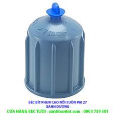 Béc bít phun cao nối suôn phi 27 PVC ( xám - xanh dương)