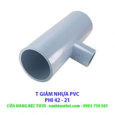 T GIẢM PVC PHI 42 - 21