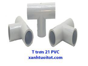 T trơn 21 PVC