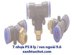 PS - T nhựa dây 8 ly / RN 9,6 ly T nhựa phun sương 8 ly / ren ngoài 9,6 ly