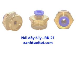 PS - Nối dây 6 ly - RN 21