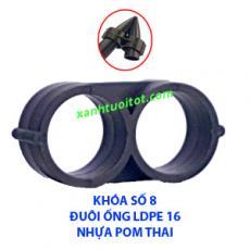 Khóa số 8 dành cho đuôi ống LDPE phi 16