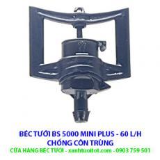 BÉC TƯỚI TIẾT KIỆM - BS 5000 Mini Plus 60