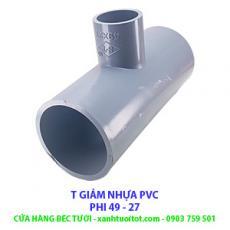 T GIẢM PVC PHI 49 - 27